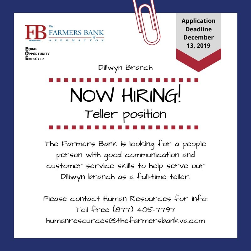 Open Teller Position At Dillwyn Branch, Contact Human Resources for info humanresources@thefarmersbankva.com